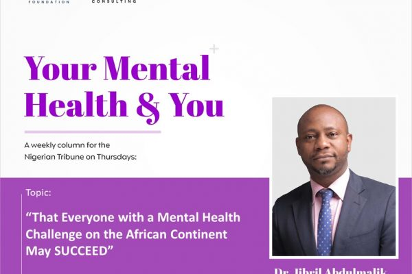 That Everyone with Mental Health Challenges on the African Continent May SUCCEED