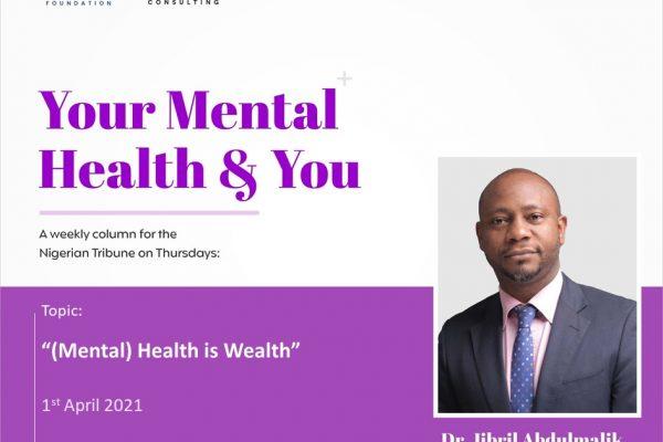 (Mental) Health is Wealth