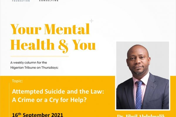 Attempted Suicide and the Nigerian Law: A Crime or a Call for Help?