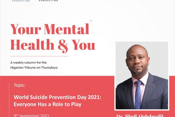 WORLD SUICIDE PREVENTION DAY 2021: EVERYONE HAS A ROLE TO PLAY