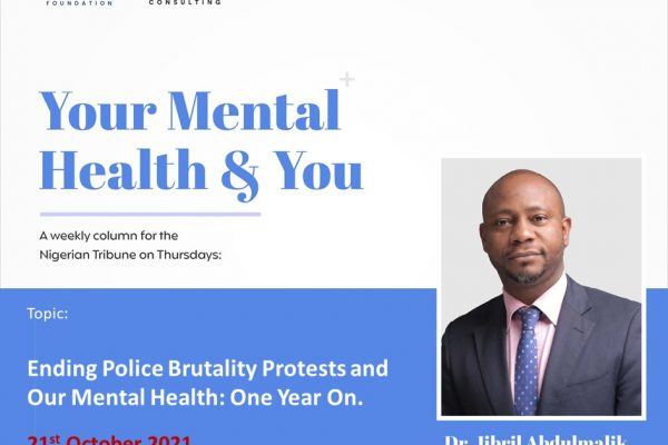 Ending Police Brutality Protests and Our Mental Health: One Year On